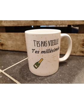 Mug T'es pas vieille -...